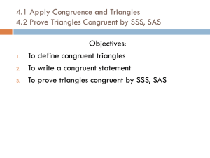 4.2 Apply Congruence and Triangles 4.3 Prove