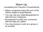 Warm Up: Investigating the Properties of Quadrilaterals