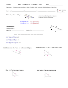 Geometry  Notes – Lesson 8.3/8.4 Sin, Cos, Tan Part 2 Angles Name_________________________