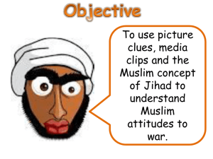 Lesson 6 – Muslim attitudes to war