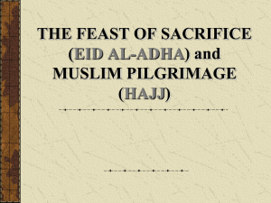 THE FEAST OF SACRIFICE (EID AL-ADHA) and MUSLIM PILGRIMAGE