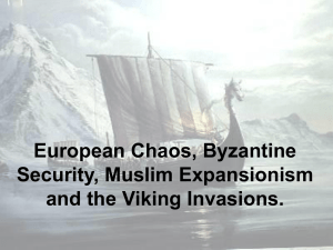 European Chaos, Byzantine Empire and the Spread of Islam