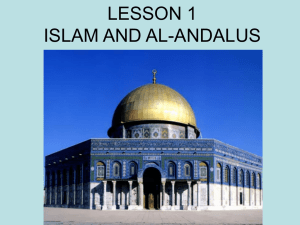 lesson 1 islam and al-andalus