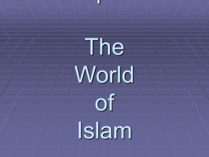 Chapter 6 The World of Islam