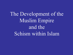 The Development of the Muslim Empire and