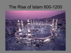 The Rise of Islam 600-1200 - Sonoma Valley High School