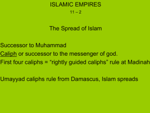 Chapter 11 – 2 Islamic Empires