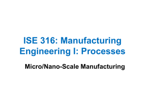 Micro/Nano-Scale Fabrication - Industrial and Systems Engineering