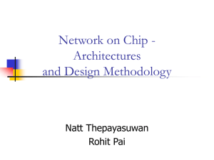 Network on Chip - Architectures and Design Methodology