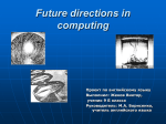 Future directions in computing