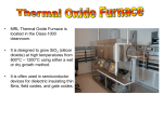 • MRL Thermal Oxide Furnace is located in the Class-1000 cleanroom.