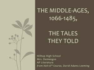 The Middle-Ages, 1066-1485, The Tales They Told