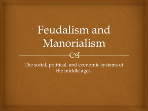 Feudalism and Manorialism PPT