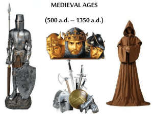 Middle Ages known as the Dark Ages