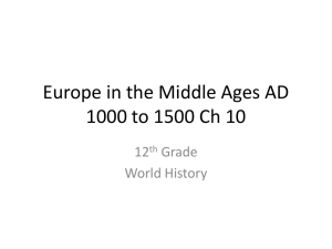 Europe in the Middle Ages AD 1000 to 1500 Ch 10
