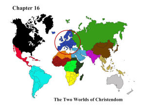 Chapter 16: The Two Worlds of Christendom