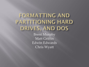 Formatting and Partitioning Hard Drives, and DOS