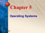 Chapter 5 Operating Systems