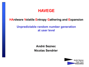 HAVEGE HArdware Volatile Entropy Gathering and Expansion