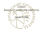 CS603 Basics of underlying platforms