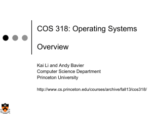COS 318: Operating Systems  Overview Kai Li and Andy Bavier