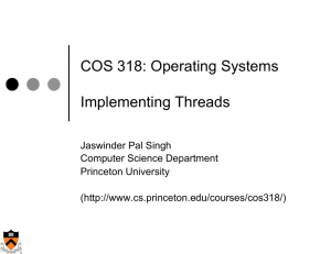 COS 318: Operating Systems  Implementing Threads