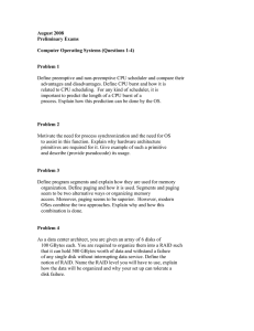 August 2008 Preliminary Exams  Computer Operating Systems (Questions 1-4)