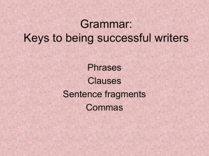 Phrases, Clauses, and Commas