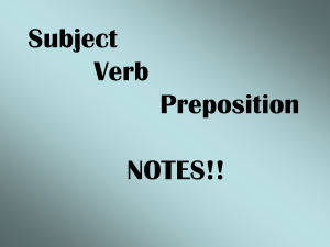 subject-predicate-prepositional phrases