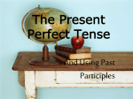 The past participle and the present perfect tense