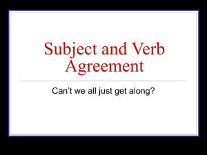 Subject and Verb Agreement