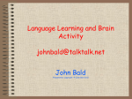Language Learning and Brain Activity.