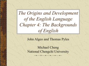 The Origins and Development of the English Language Chapter 4