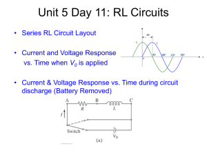 Unit 5 Day 11: RL Circuits