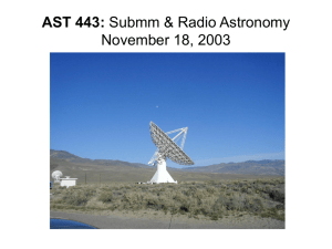 AST 443: Submm & Radio Astronomy November 18, 2003