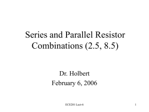 Series and Parallel Resistor Combinations (2.5, 8.5)