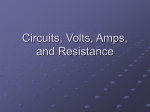 Circuits, Volts, Amps, Ohms