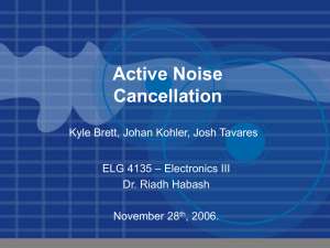 Active Noise Cancellation - School of Electrical Engineering and