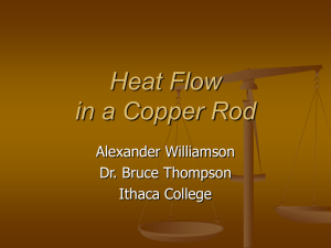Heat Flow in a Copper Rod