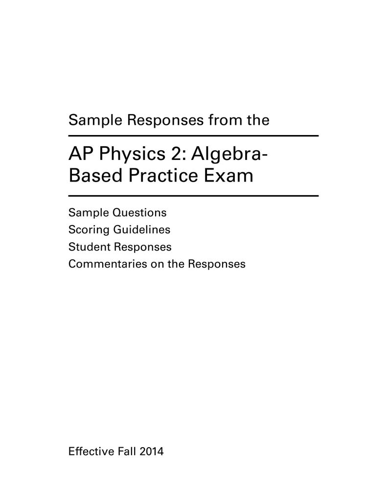 AP Physics 2: Algebra- Based Practice Exam Sample Responses