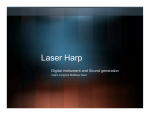Laser Harp Digital instrument and Sound generation Adam Langoria Matthew Gann