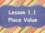 Lesson 1.1 Place Value What is place value?