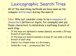 Lexicographic Search:Tries