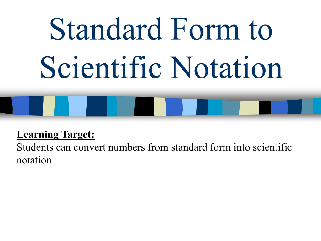 Standard form to scientific notation falaconquin