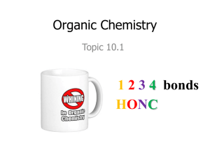Topic 10.1 Fundametals of Organic Chemistry