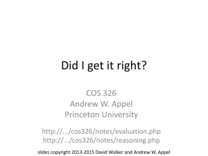 Did I get it right? COS 326 Andrew W. Appel Princeton University