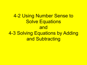 4-2 Using Number Sense to Solve Equations and 4