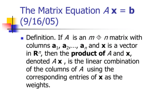 The Matrix Equation A x = b (9/17/04)