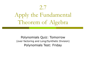 2.7 Apply the Fundamental Theorem of Algebra