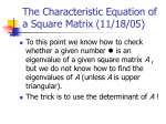 The Characteristic Equation of a Square Matrix (11/19/04)